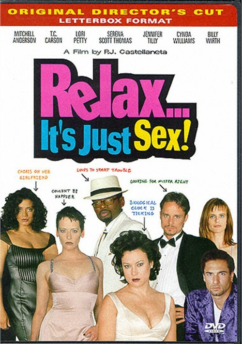 Relax...Its Just Sex