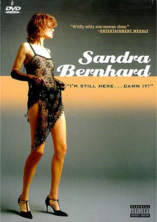 "Sandra Bernhard: ""Im Still Here, Damn It!"""