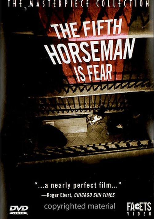 Fifth Horseman Is Fear, The