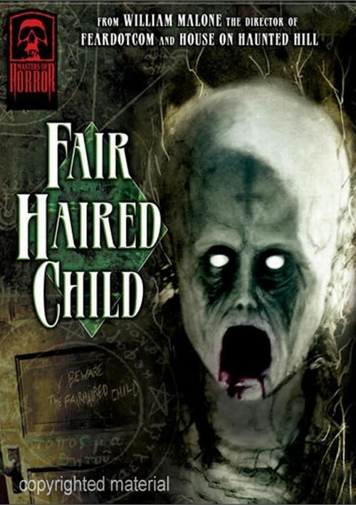 Masters Of Horror: William Malone - Fair Haired Child