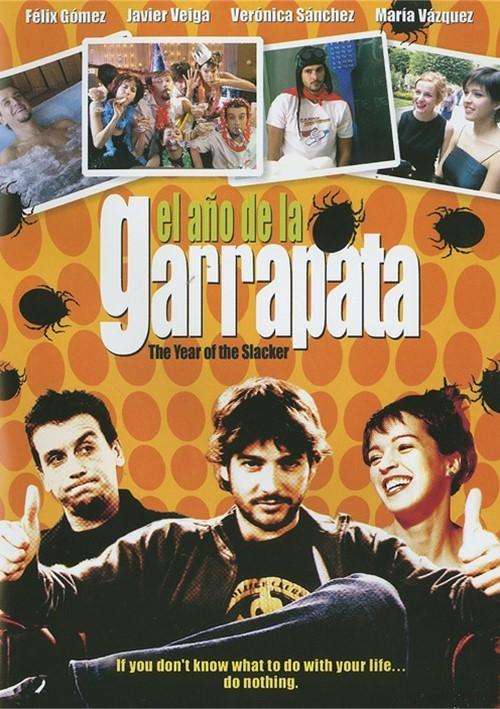 El Ano De La Garrapata (The Year Of The Slacker)