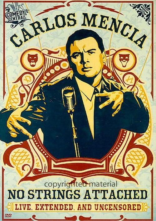 Carlos Mencia: No Strings Attached