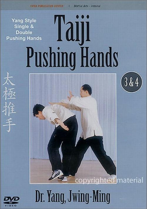 Taiji Pushing Hands 3 & 4