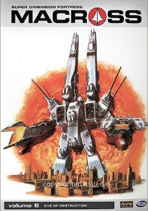 Macross: Volume 6 - Eve Of Destruction