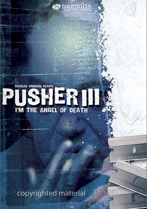 Pusher III: Im The Angel Of Death