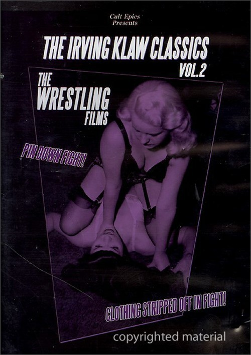 Irving Klaw Classics, The: Volume 2 - The Wrestling Films