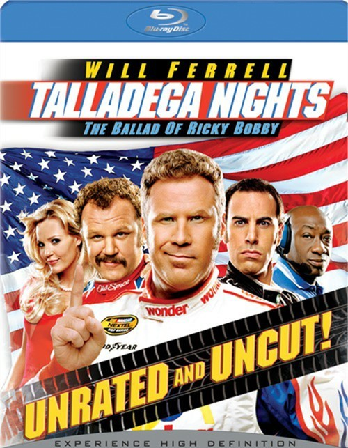 Talladega Nights: The Ballad Of Ricky Bobby - Unrated