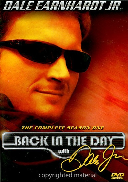 Back In The Day With Dale Jr.: The Complete Season One