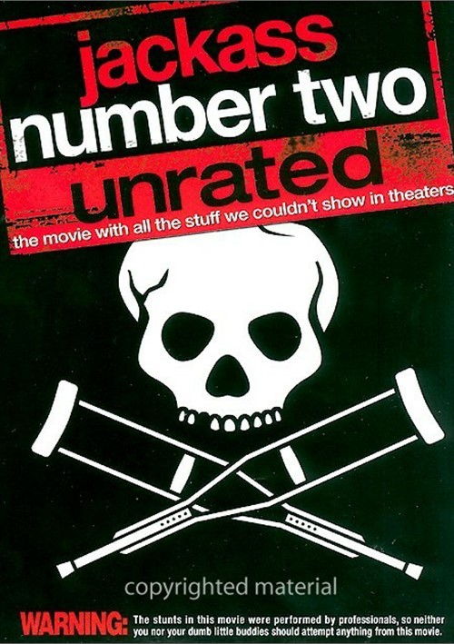 Jackass Number Two: Unrated
