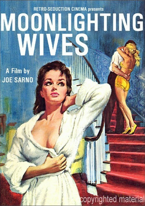 Moonlighting Wives
