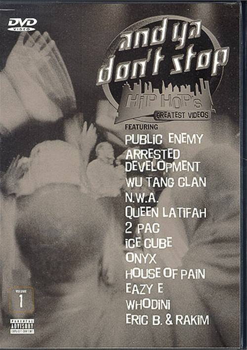 And Ya Dont Stop: Hip Hops Greatest Videos