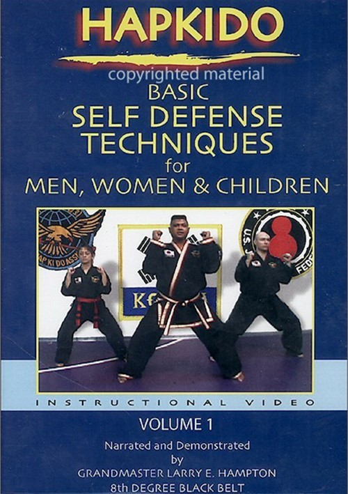 Hapkido: Basic Self Defense Techniques For Men, Women & Children - Volume 1