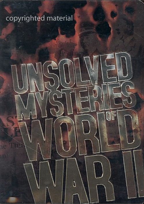 Unsolved Mysteries Of World War Ii - Www imagez co