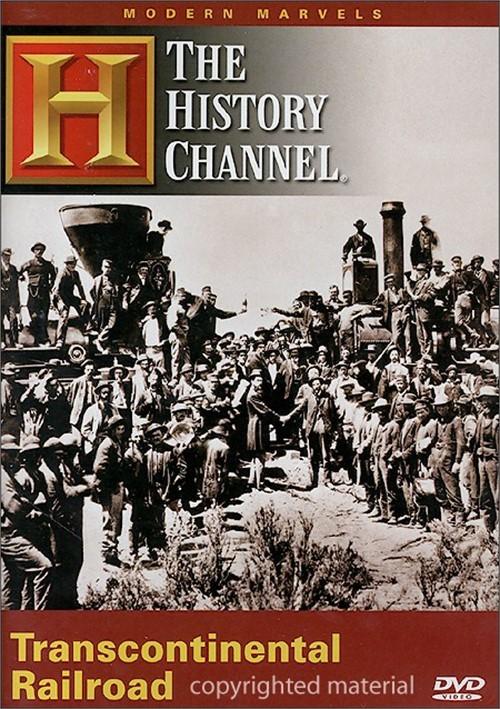 Modern Marvels: Transcontinental Railroad