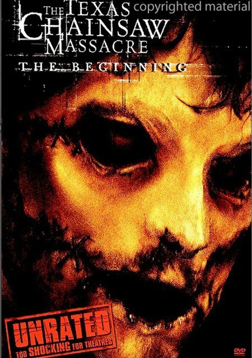 Texas Chainsaw Massacre, The: The Beginning - Unrated