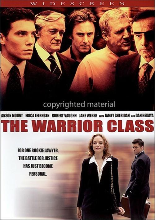 Warrior Class, The