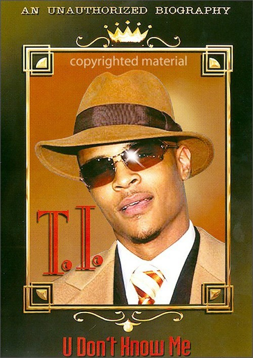 T.I.: U Dont Know Me