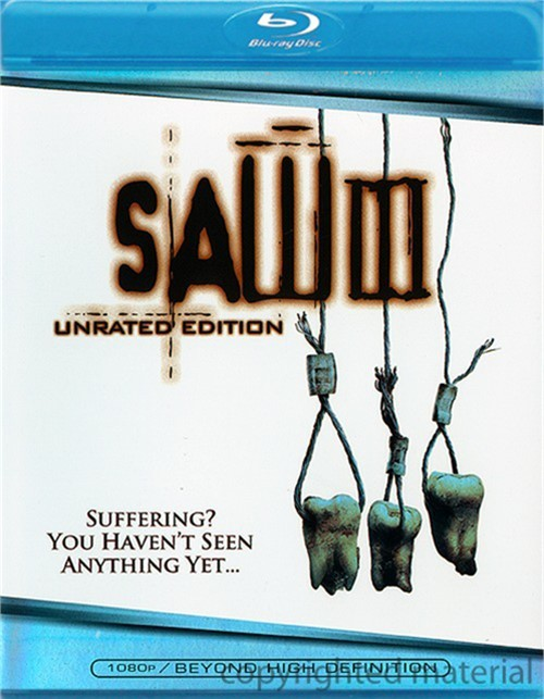 Saw III: Unrated