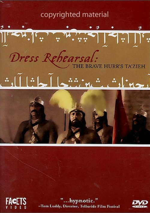 Dress Rehearsal: The Brave Hurrs TaZieh
