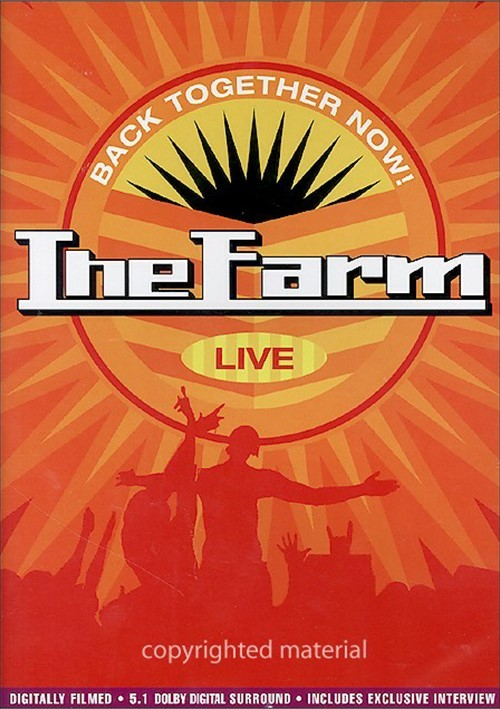 Farm, The: Back Together Now! - Live