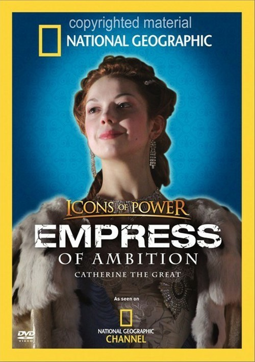 National Geographic: Icons Of Power - Empress Of Ambition
