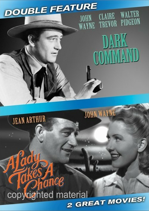 Dark Command / A Lady Takes A Chance (Double Feature)