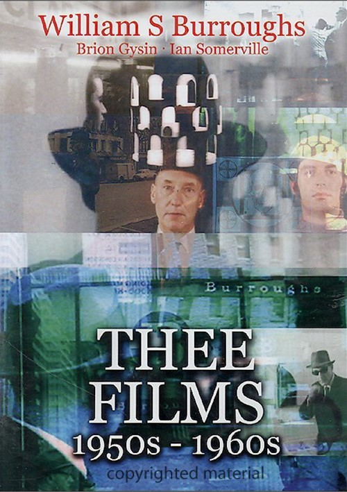 William S. Burroughs: Three Films 1950s - 1960s