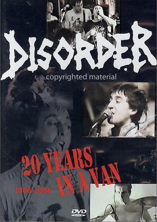 Disorder: Twenty Years In A Van 1986 - 2006