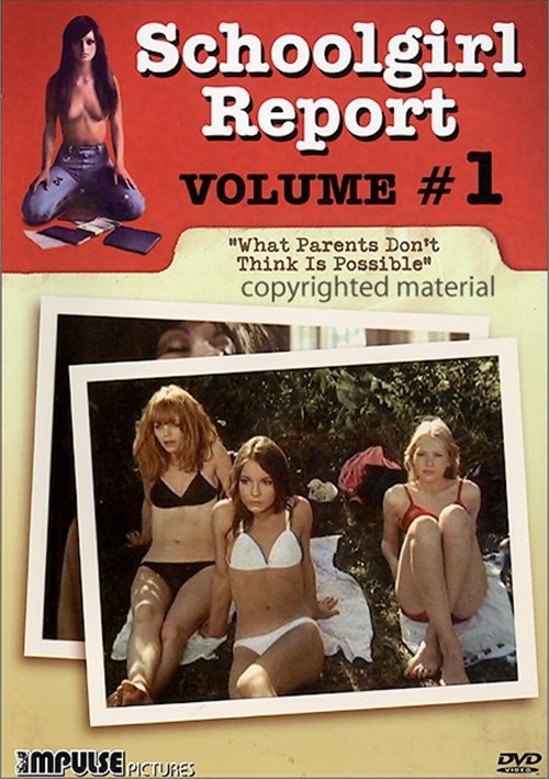 Schoolgirl Report: Volume 1 - What Parents Dont Think Is Possible