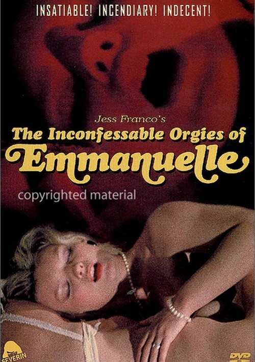 Inconfessable Orgies Of Emmanuelle, The