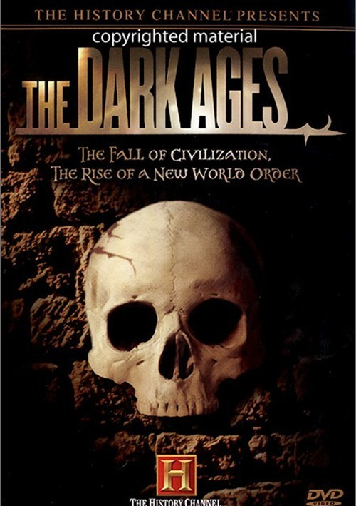 Dark Ages, The