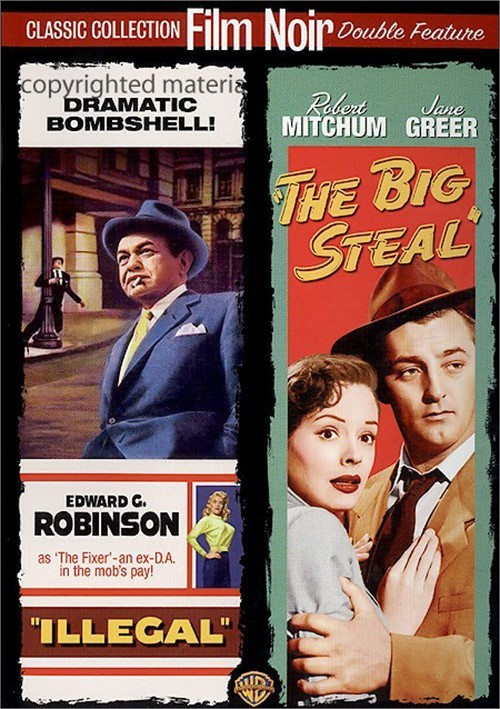 Illegal / The Big Steal (Double Feature)