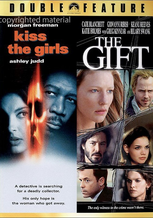 Kiss The Girls / The Gift (Double Feature)