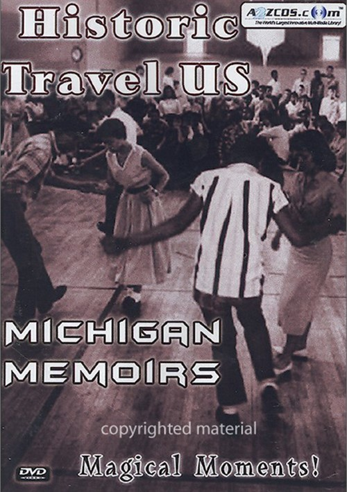 Historic Travel U.S.: Michigan Memoirs