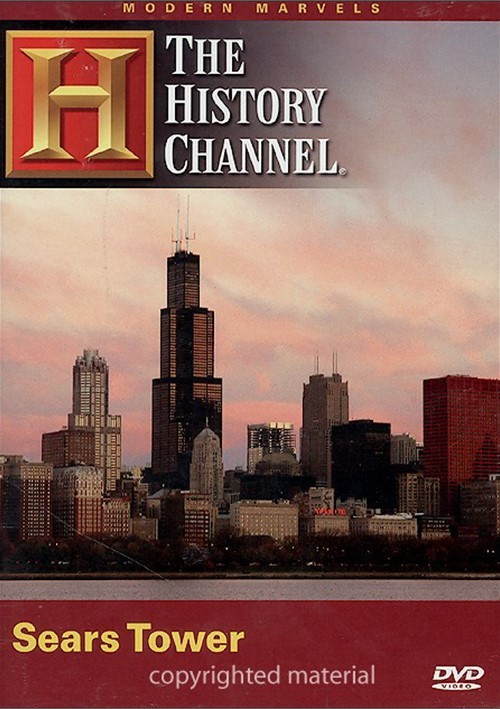 Modern Marvels: The Sears Tower