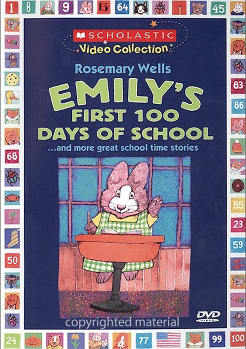 Emilys First 100 Days Of School...And More Stories About Learning