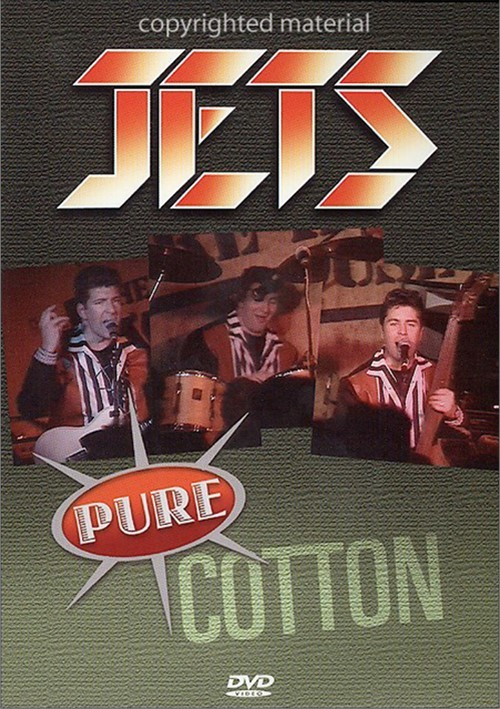 Jets: Pure Cotton