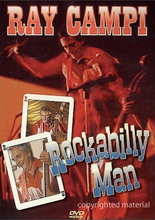 Ray Campi: Rockabilly Man