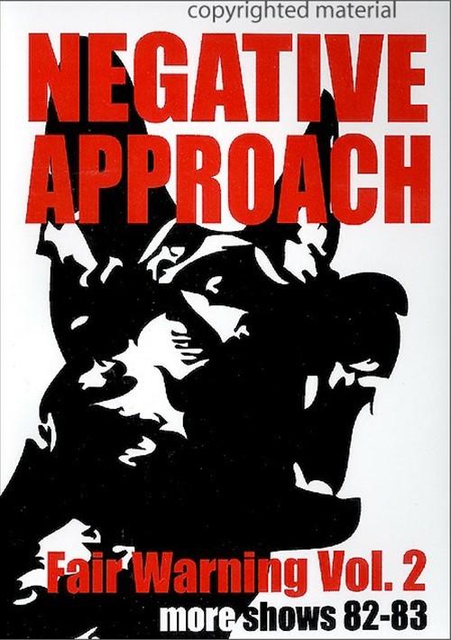 Negative Approach: Fair Warning Volume 2