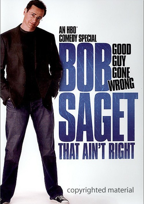 Bob Saget: That Aint Right