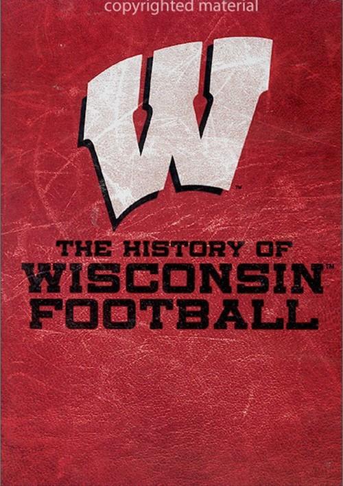 History Of Wisconsin Football, The
