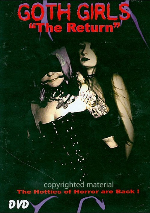 Goth Girls: The Return