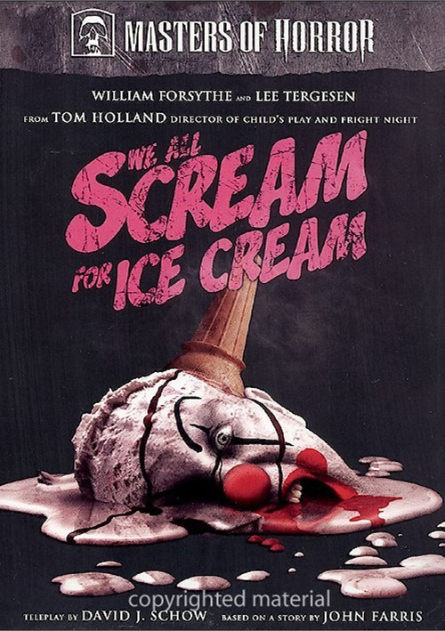 Masters Of Horror: Tom Holland - We All Scream For Ice Cream