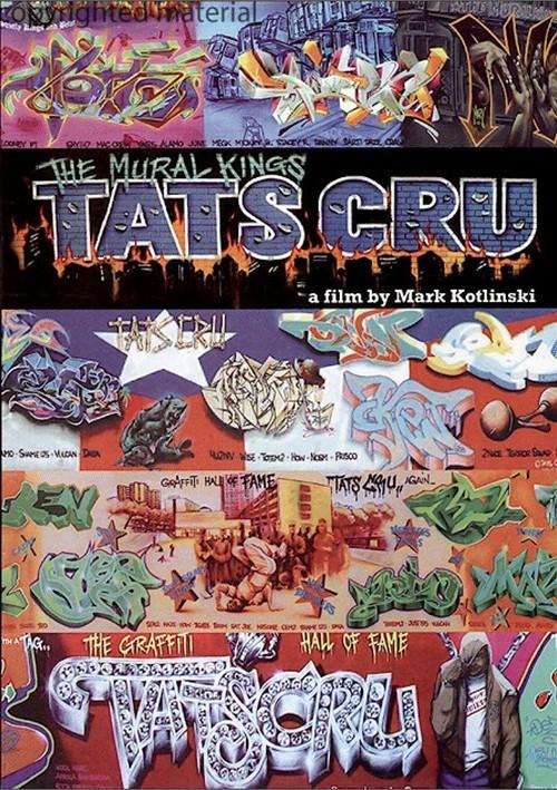 Tats Cru: The Mural Kings