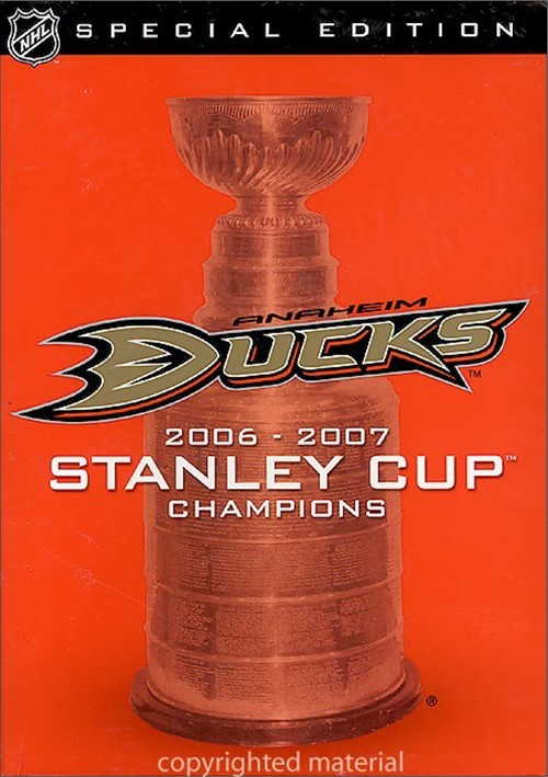 NHL Stanley Cup Champions 2006-2007: Anaheim Ducks - Special Edition