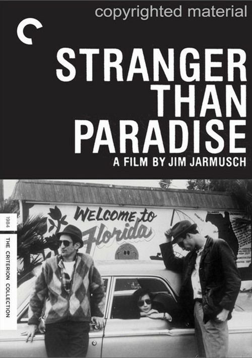 Stranger Than Paradise: The Criterion Collection