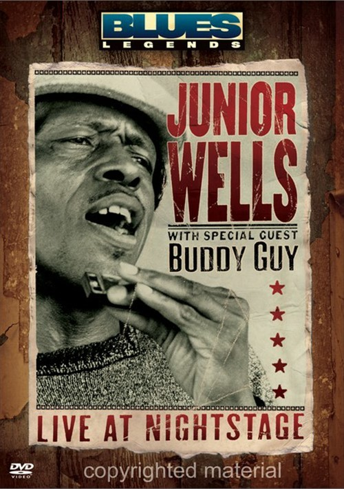 Junior Wells With Special Guest Buddy Guy: Live At Nightstage