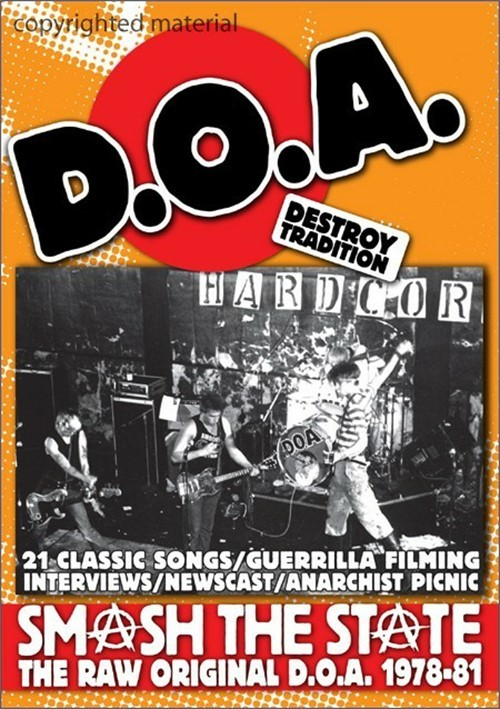 D.O.A.: Smash The State 1978-1981