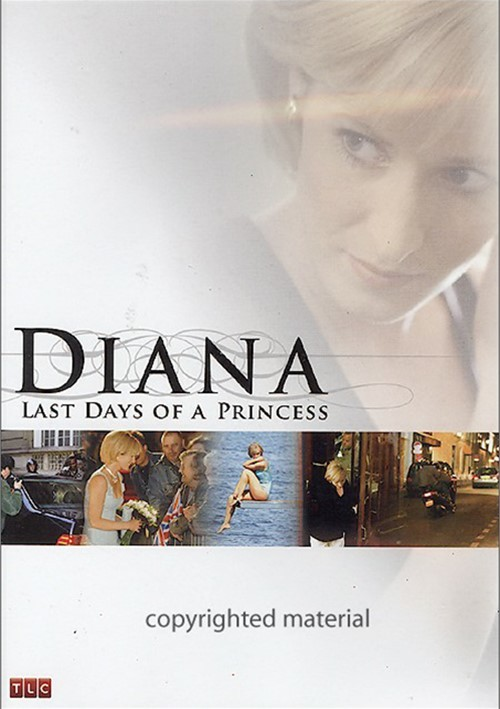 Diana: Last Days Of A Princess