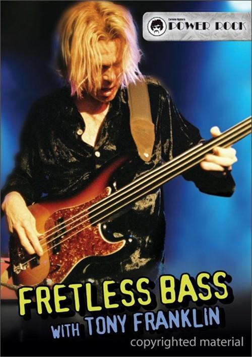 Fretless Bass: With Tony Franklin